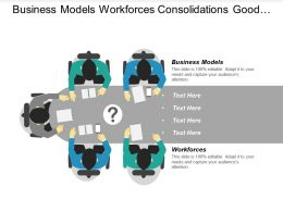 Business Models Workforces Consolidations Good Business Model Examples Cpb