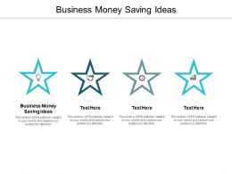 Business Money Saving Ideas Ppt Powerpoint Presentation Infographics Portrait Cpb