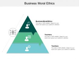 Business Moral Ethics Ppt Powerpoint Presentation Diagram Graph Charts Cpb