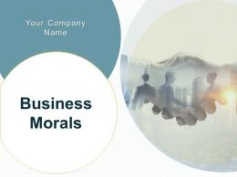 Business Morals Powerpoint Presentation Slides