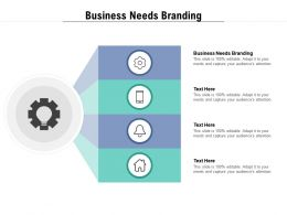 Business Needs Branding Ppt Powerpoint Presentation Infographics Show Cpb