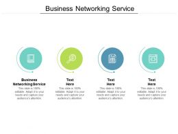 Business Networking Service Ppt Powerpoint Presentation Infographics Cpb