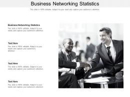 Business Networking Statistics Ppt Powerpoint Presentation Slides Vector Cpb