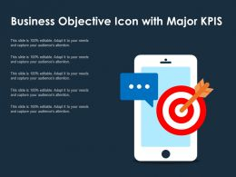 Business Objective Icon With Major KPIS