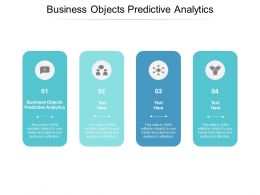 Business Objects Predictive Analytics Ppt Powerpoint Presentation Slides Graphics Tutorials Cpb
