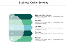 Business Online Services Ppt Powerpoint Presentation Professional Layouts Cpb