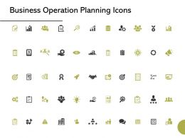 Business Operation Planning Icons Ppt Powerpoint Presentation Styles Background Images