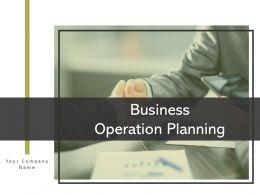 Business Operation Planning Powerpoint Presentation Slides