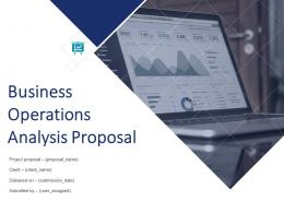 Business Operations Analysis Proposal Powerpoint Presentation Slides