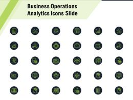 Business Operations Analytics Icons Slide Ppt Powerpoint Presentation Icon Elements