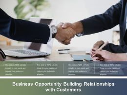 Business Opportunity Building Relationships With Customers