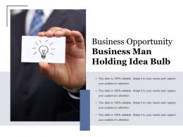 Business Opportunity Business Man Holding Idea Bulb