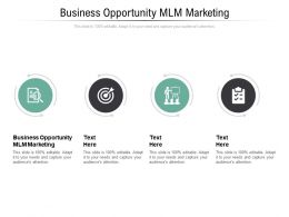 Business Opportunity MLM Marketing Ppt Powerpoint Presentation Gallery Layouts Cpb