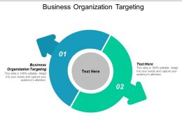 Business Organization Targeting Ppt Powerpoint Presentation Visual Aids Deck Cpb