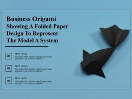 Business Origami Showing A Folded Paper Design To Represent The Model A System