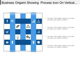 Business Origami Showing Process Icon On Vertical And Horizon Strip