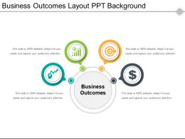 Business Outcomes Layout Ppt Background
