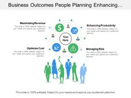 Business Outcomes People Planning Enhancing Productivity With Icons