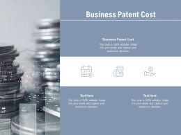 Business Patent Cost Ppt Powerpoint Presentation Ideas Images Cpb