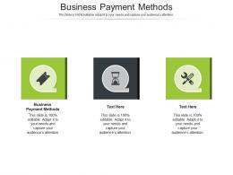 Business Payment Methods Ppt Powerpoint Presentation Gallery Guidelines Cpb