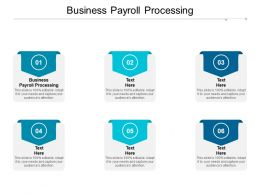Business Payroll Processing Ppt Powerpoint Presentation Professional Infographic Template Cpb
