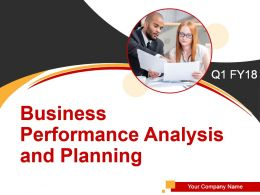 Business Performance Analysis And Planning Powerpoint Presentation Slides