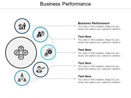 Business Performance Ppt Powerpoint Presentation Ideas Infographic Template Cpb