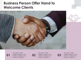 Business Person Offer Hand To Welcome Clients Infographic Template