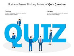 Business Person Thinking Answer Of Quiz Question Infographic Template