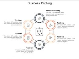 Business Pitching Ppt Powerpoint Presentation File Topics Cpb
