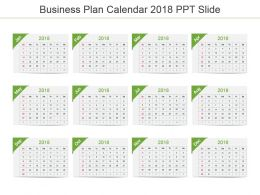 Business Plan Calendar 2018 Ppt Slide