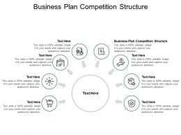 Business Plan Competition Structure Ppt Powerpoint Presentation Icon Deck Cpb