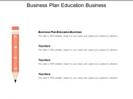 Business Plan Education Business Ppt Powerpoint Presentation Icon Graphics Cpb