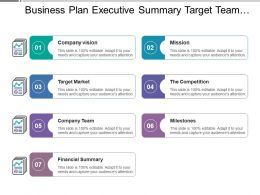 Business Plan Executive Summary Target Team Solution Milestones