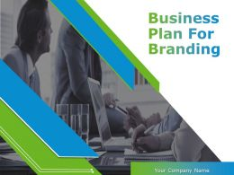 Business Plan For Branding Powerpoint Presentation Slides