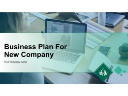 Business Plan For New Company Powerpoint Presentation Slides