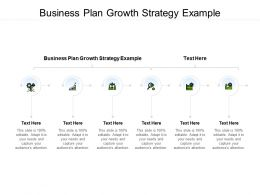 Business Plan Growth Strategy Example Ppt Powerpoint Presentation Infographic Template Clipart Cpb