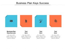 Business Plan Keys Success Ppt Powerpoint Presentation Gallery Guide Cpb