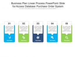 Business Plan Linear Process Powerpoint Slide For Access Database Purchase Order System Infographic Template