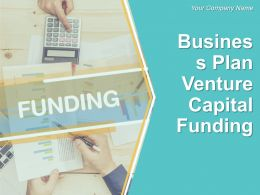 Business Plan Venture Capital Funding Powerpoint Presentation Slides