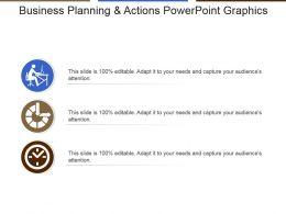 Business Planning And Actions Powerpoint Graphics
