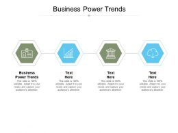 Business Power Trends Ppt Powerpoint Presentation Pictures Information Cpb