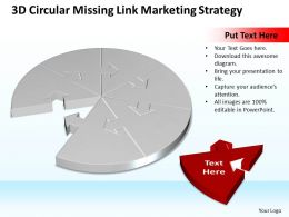 Business PowerPoint Templates 3d circular missing link marketing strategy Sales PPT Slides