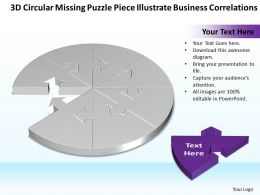 Business PowerPoint Templates 3d circular missing puzzle piece illustrate correlations Sales PPT Slides