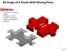 Business PowerPoint Templates 3d image of puzzle with missing piece. Sales PPT Slides