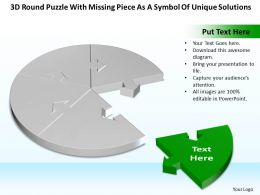 Business PowerPoint Templates 3d round puzzle with missing piece as symbol of unique solutions Sales PPT Slides