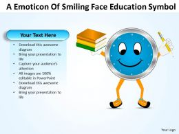 Business PowerPoint Templates emoticon of smiling face education symbol Sales PPT Slides