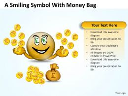 Business PowerPoint Templates smiling symbol with money themes bag Sales PPT Slides