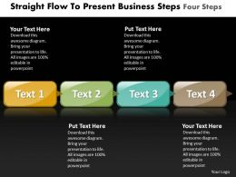 Business PowerPoint Templates straight flow to present steps four Sales PPT Slides