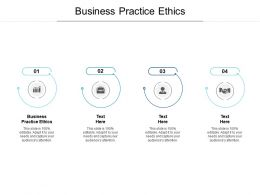 Business Practice Ethics Ppt Powerpoint Presentation Samples Cpb